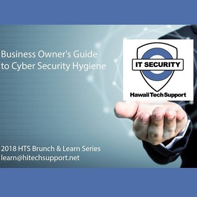 "HTS Hosts ""The Business Owner's Guide to Cybersecurity Hygiene"" Brunch & Learn"